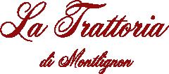 La Trattoria di Montlignon